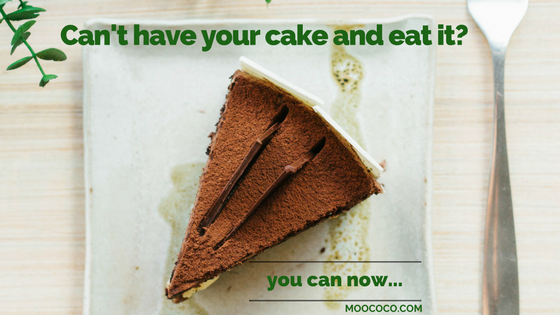 Can't have your cake and eat it?  You can now.